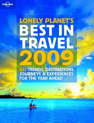 best-in-travel-2009-850-trends-destinations-journeys-and-experiences-for-the-year-ahead